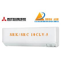 Điều hòa Mitsubishi SRK/SRC 10 CLV-5 9500BTU 1 chiều inverter