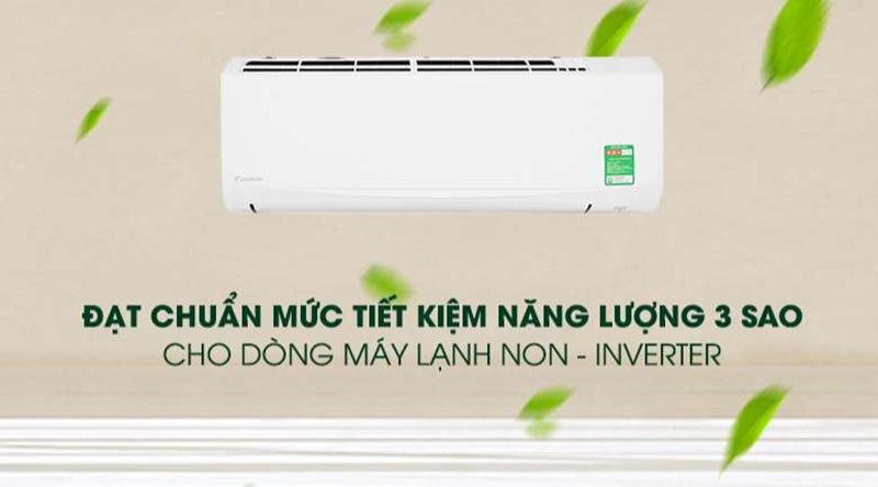 Điều hòa Daikin 1 chiều 9000 BTU FTF25UV1V Tiết kiệm năng lượng đạt chuẩn mức 3 sao cho dòng máy lạnh không Inverter