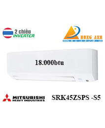 Điều Hoà Mitsubishi Heavy SRK45ZSPS-S5 18000btu 2 chiều inverter
