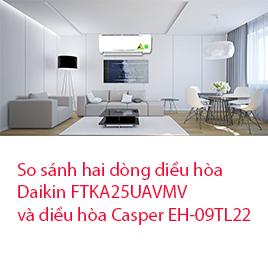 So sánh hai dòng điều hòa Daikin và điều hòa Casper