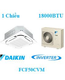 Điều Hòa Âm Trần Daikin FCF50CVM 1 Chiều Inverter 18000btu