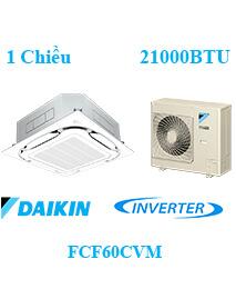 Điều Hòa Âm Trần Daikin FCF60CVM 1 Chiều Inverter 21000btu