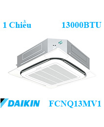 Điều hòa âm trần Daikin FCNQ13MV1/RNQ13MV1 1 Chiều 13000btu