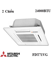 Điều hòa âm trần Mitshubishi FDT71VG 2 Chiều 24000btu
